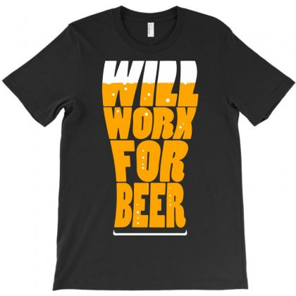 Work For Beer T-shirt Designed By Marla_arts