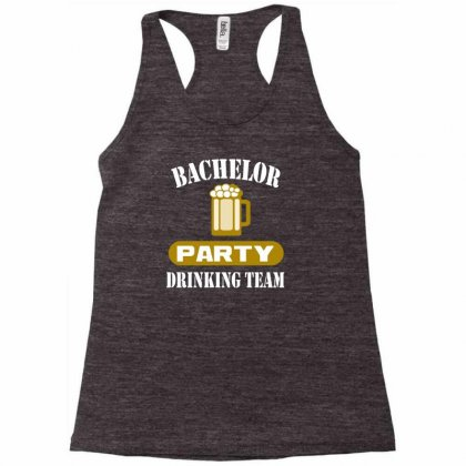 Bachelor Party Drinking Team Wedding Groomsmen Bridal Funny Racerback Tank Designed By Hendada
