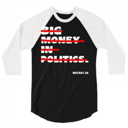 big money in politics 3/4 Sleeve Shirt | Artistshot