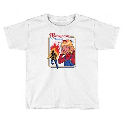 Pyrokinesis For Beginners Toddler T-shirt Designed By Mash Art
