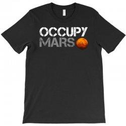 elon musk occupy mars T-Shirt | Artistshot