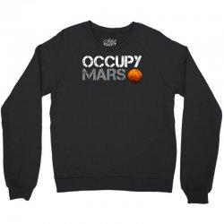 elon musk occupy mars Crewneck Sweatshirt | Artistshot