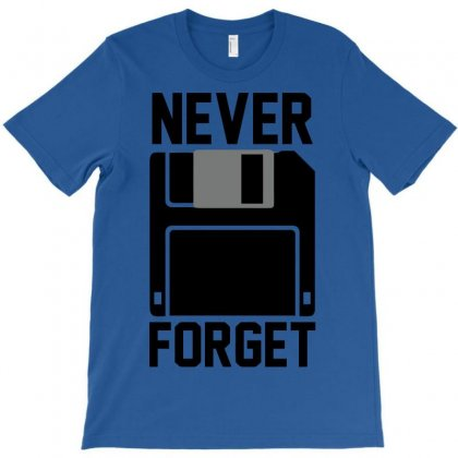 Never Forget Floppy Disk T-shirt Designed By Deomatis9888