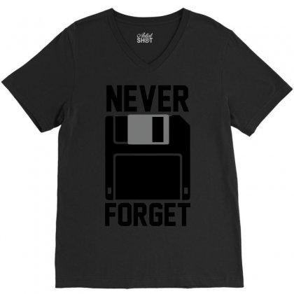Never Forget Floppy Disk V-neck Tee Designed By Deomatis9888