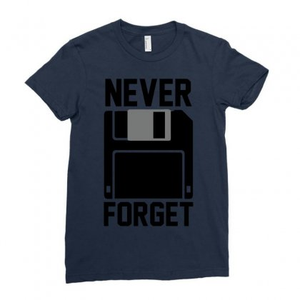 Never Forget Floppy Disk Ladies Fitted T-shirt Designed By Deomatis9888