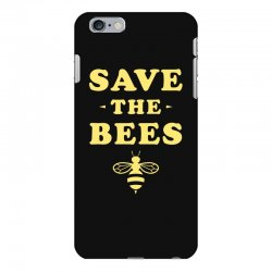 Save The Bees iPhone 6 Plus/6s Plus Case   Artistshot