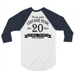 aged 20 years 3/4 Sleeve Shirt | Artistshot