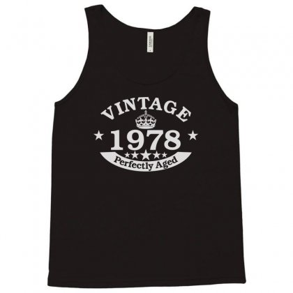 40th Birthday Gift Vintage 1978 Perfect Aged Tank Top Designed By Satrio Art