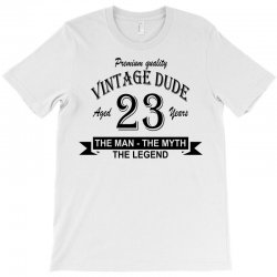 aged 23 years T-Shirt | Artistshot