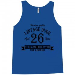 aged 26 years Tank Top | Artistshot