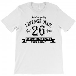 aged 26 years T-Shirt | Artistshot