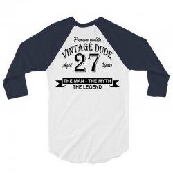 aged 27 years 3/4 Sleeve Shirt | Artistshot