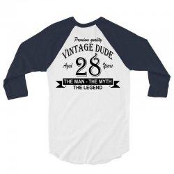 aged 28 years 3/4 Sleeve Shirt | Artistshot