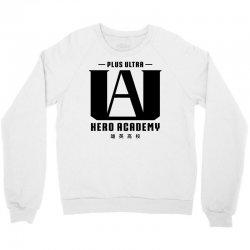 Plus Ultra Hero Academy Crewneck Sweatshirt   Artistshot