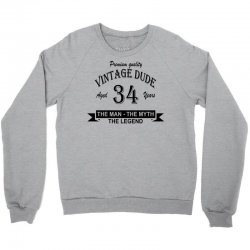aged 34 years Crewneck Sweatshirt | Artistshot
