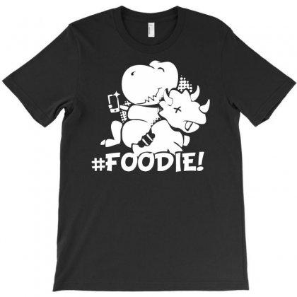 Hash Tag Foodie Dinosaur T-shirt Designed By Printshirts