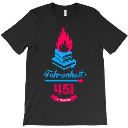 Fahrenheit 451 T-shirt Designed By Printshirts