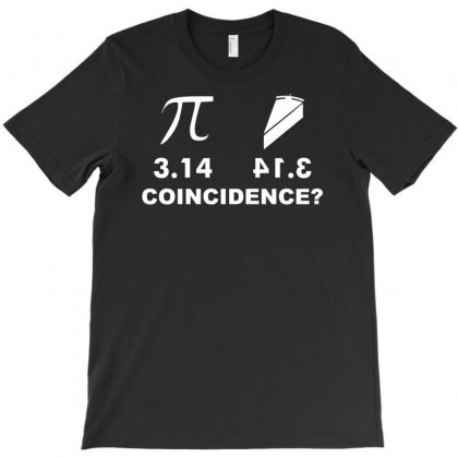 Pi Pie Coincidence T-shirt Designed By Printshirts