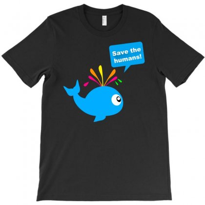 Save The Humans Whale T-shirt Designed By Printshirts