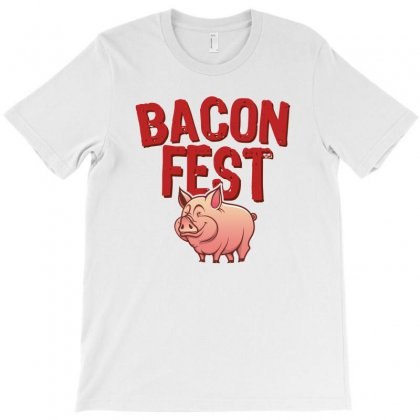 Bacon Fest T-shirt Designed By Homienice