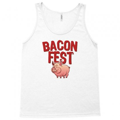 Bacon Fest Tank Top Designed By Homienice