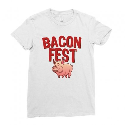 Bacon Fest Ladies Fitted T-shirt Designed By Homienice