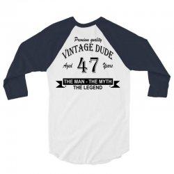 aged 47 years 3/4 Sleeve Shirt | Artistshot
