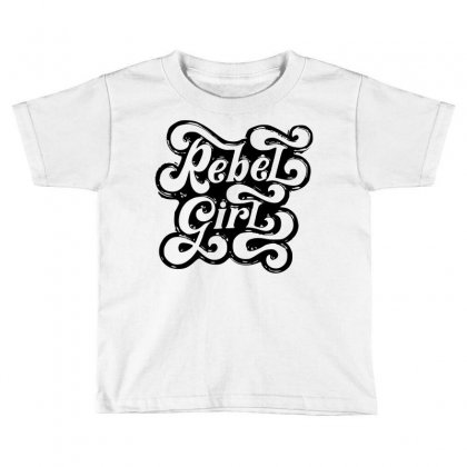 Rebel Girl 2 Toddler T-shirt Designed By Sbm052017