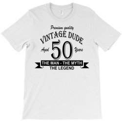 aged 50 years T-Shirt | Artistshot