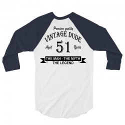 aged 51 years 3/4 Sleeve Shirt | Artistshot