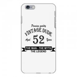 aged 52 years iPhone 6 Plus/6s Plus Case | Artistshot