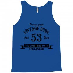 aged 53 years Tank Top | Artistshot