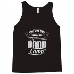 this one time at band camp Tank Top   Artistshot