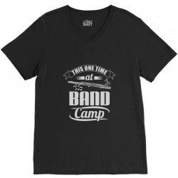 this one time at band camp V-Neck Tee   Artistshot