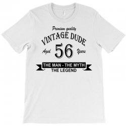aged 56 years T-Shirt | Artistshot