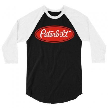 Peterbilt 3/4 Sleeve Shirt Designed By Mdk Art