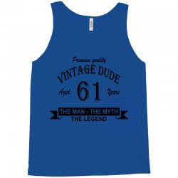 aged 61 years Tank Top | Artistshot