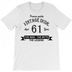 aged 61 years T-Shirt | Artistshot