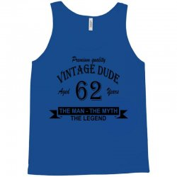 aged 62 years Tank Top | Artistshot