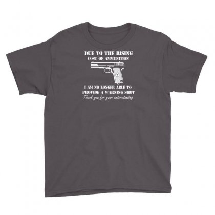 Cost Of Ammo Pistol Guns Pro Guns Funny Hunting Youth Tee Designed By Suarepep