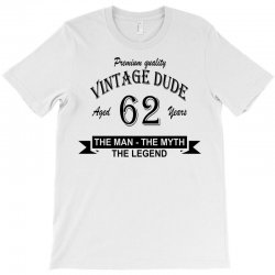 aged 62 years T-Shirt | Artistshot