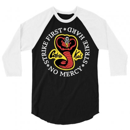 Cobra Kai - Strike First - Strike Hard - No Mercy 3/4 Sleeve Shirt Designed By Badaudesign