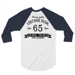aged 65 years 3/4 Sleeve Shirt   Artistshot