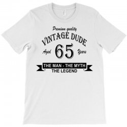 aged 65 years T-Shirt | Artistshot