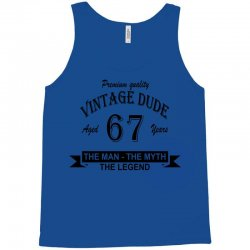 aged 67 years Tank Top | Artistshot