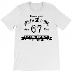 aged 67 years T-Shirt | Artistshot