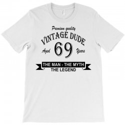 aged 69 years T-Shirt | Artistshot