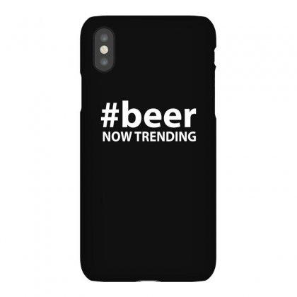 #beer Now Trending Iphonex Case Designed By Tee Shop