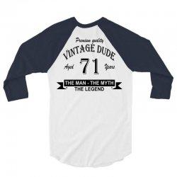 aged 71 years 3/4 Sleeve Shirt | Artistshot