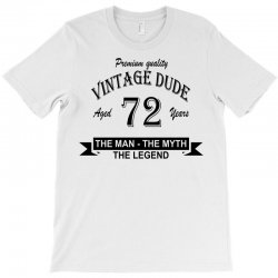 aged 72 years T-Shirt | Artistshot